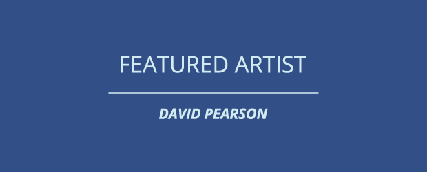 Featured Artist - David Pearson