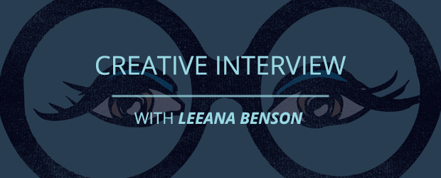 Creative Interview with Leeana Benson