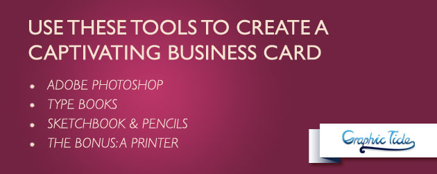 Use These Tools To Create A Captivating Business Card