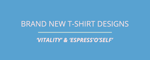 Brand New T-shirt Designs 'Vitality'