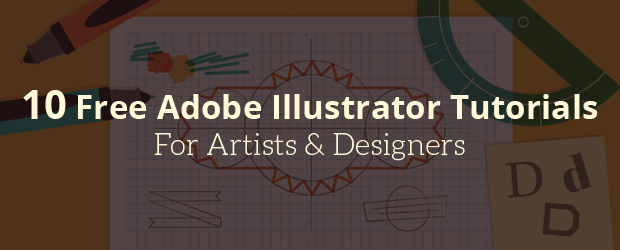 10 Free Adobe Illustrator Tutorials For Artists & Designers (Beginner To Expert)