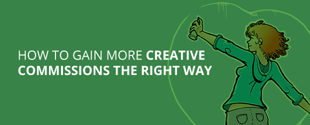 Gain More Creative Commissions