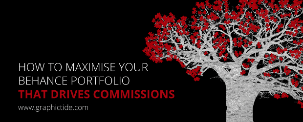 How To Maximise Your Behance Portfolio That Drives Commissions