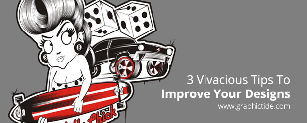 Improve Your Designs