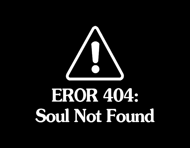 Soul Not Found
