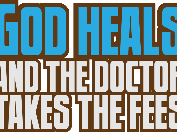 Vote For The Text Quotes Design God Heals And The Doctor