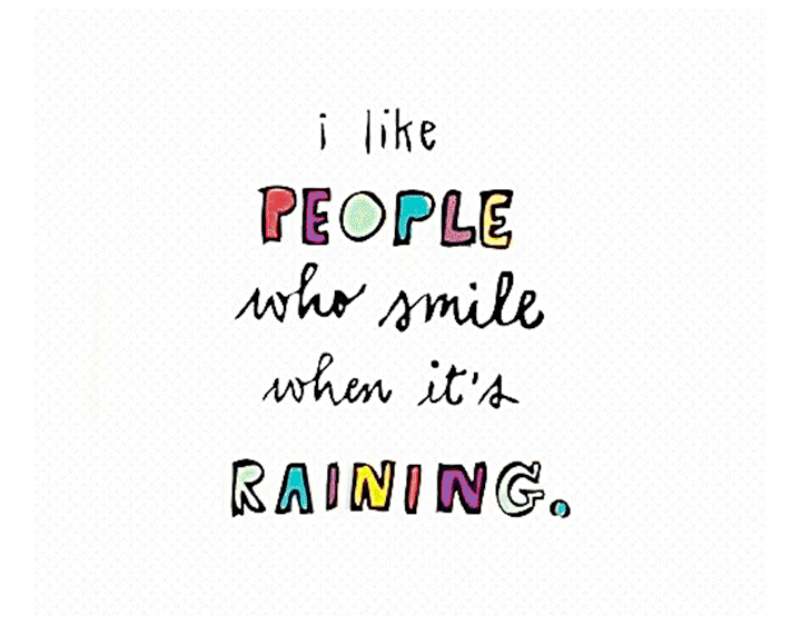 I like people who smile when its raining t-shirt
